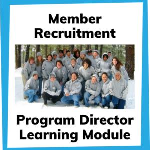 Member recruitment program director learning module