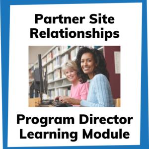 Partner site relationships program director learning module
